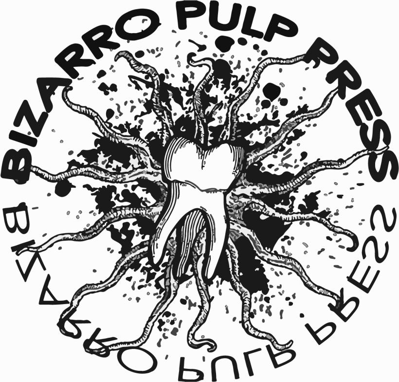 Bizarro Pulp Press
